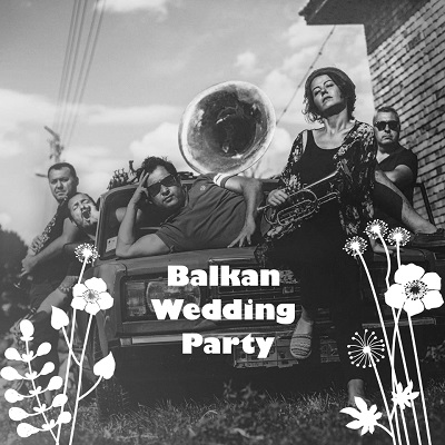 Balkan Wedding Party No:2 by kollektif istanbul !